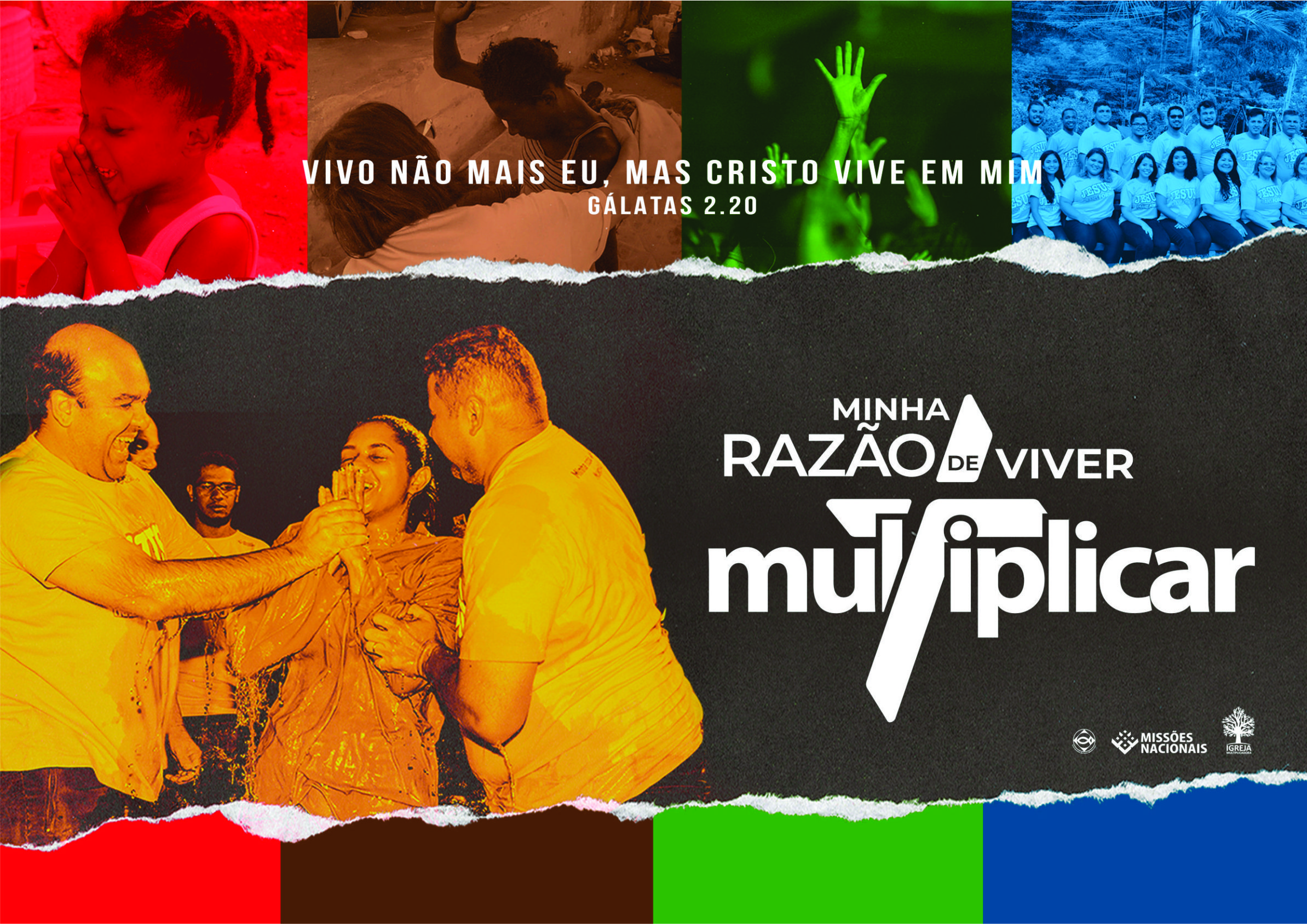 Missões Nacionais 2019 - Minha Razão de Viver: Multiplicar